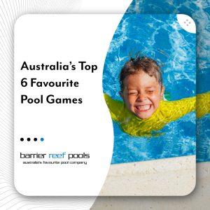 Australias-Top-6-Favourite-Pool-Games-16