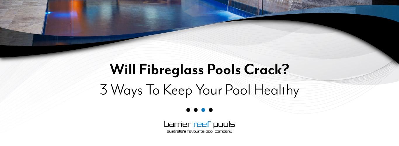Do-Fibreglass-Pools-Crack-09