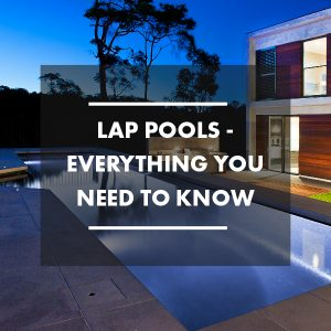 lap-pools-everything-you-need-to-know