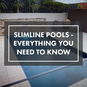 everything-about-slimline-pools