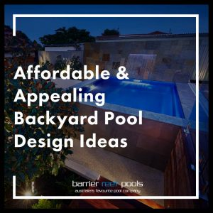 affordable-and-appealing-backyard-pool-design-ideas-feature
