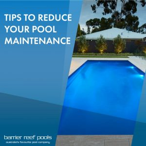 tips-to-reduce-your-pool-maintenance-feature